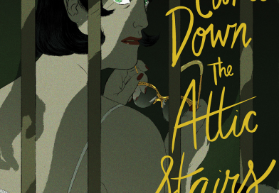 Review: The Man Who Came Down the Attic Stairs by Celine Loup